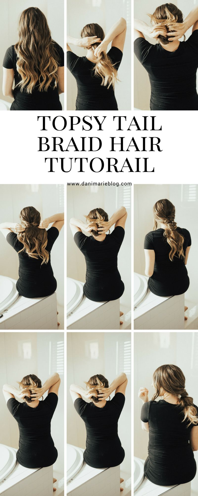 SAVE this right now! Utah Style Blogger Dani Marie is sharing her top simple braid ideas for long hair. #topsytail #hairstyle #hairtutorial #easyhairstyle #updohairstyle #danimarie