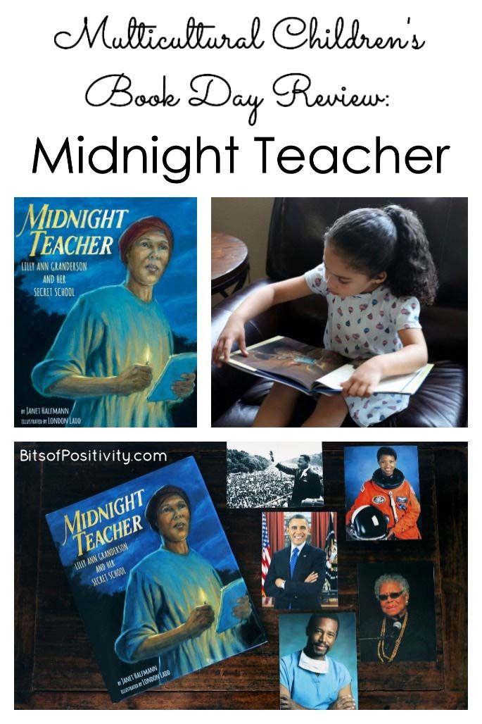 Multicultural Children's Book Day Review: Midnight Teacher: Lilly Ann Granderson and Her Secret Scho