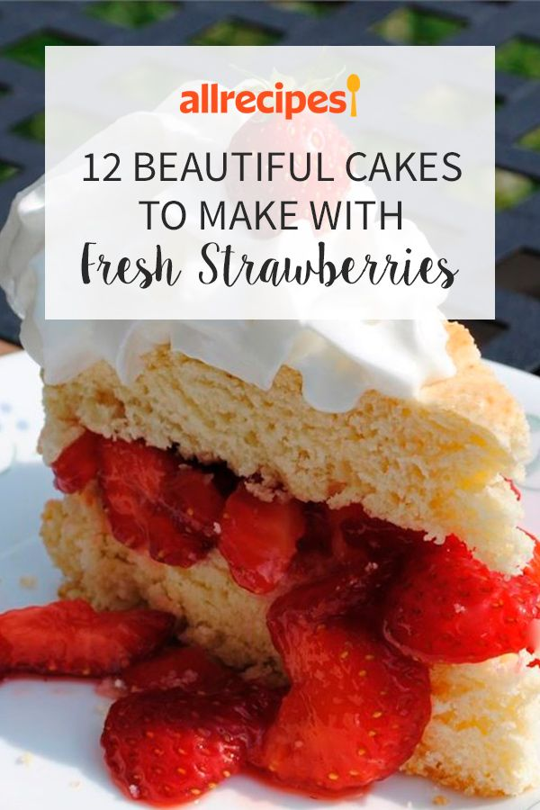 12 Beautiful Cakes to Make with Fresh Strawberries