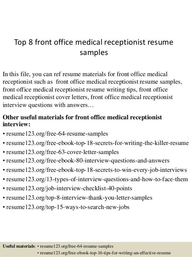 Front Office Resume Samples Unforgettable Receptionist Resume - medical receptionist resume examples