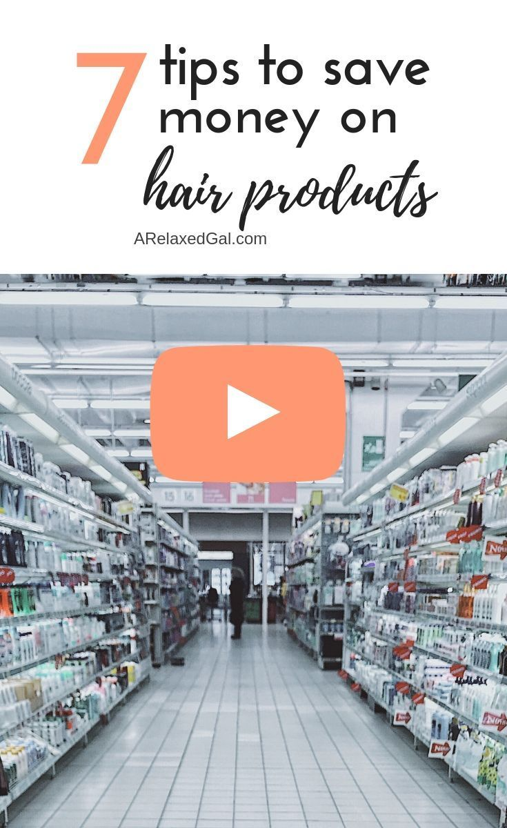 7 Ways To Save Money On Your Hair Products: Buying products for your healthy hair journey can be expensive. In this video, I'm sharing my top tips for how I save money on products for my relaxed hair.   A Relaxed Gal #healthyhairjourney #healthyhaircare #savingmoney #hairtips #relaxedhair #budgeting