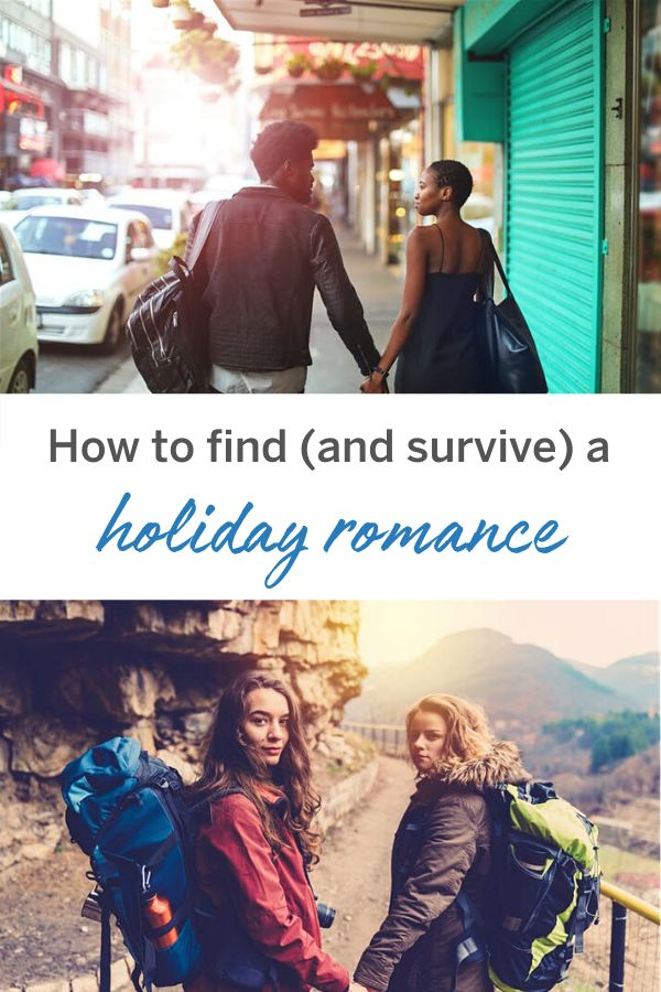 How to find (and survive) a holiday romance