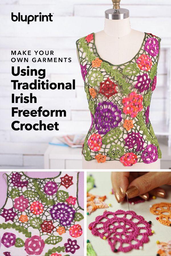 Make Your Own Garments Using Traditional Irish Freeform Crochet