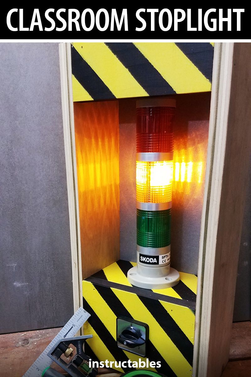 Make a classroom stoplight for noise management without an Arduino or any fancy microcontrollers. #Instructables #electronics #technology #lighting #school #woodworking #workshop #teacher