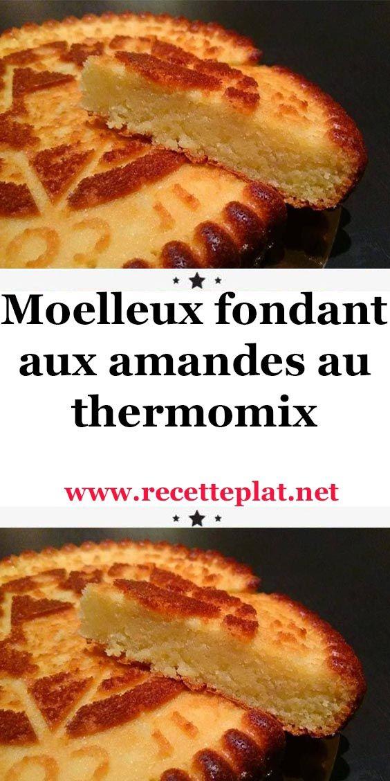 Moelleux fondant aux amandes au thermomix
