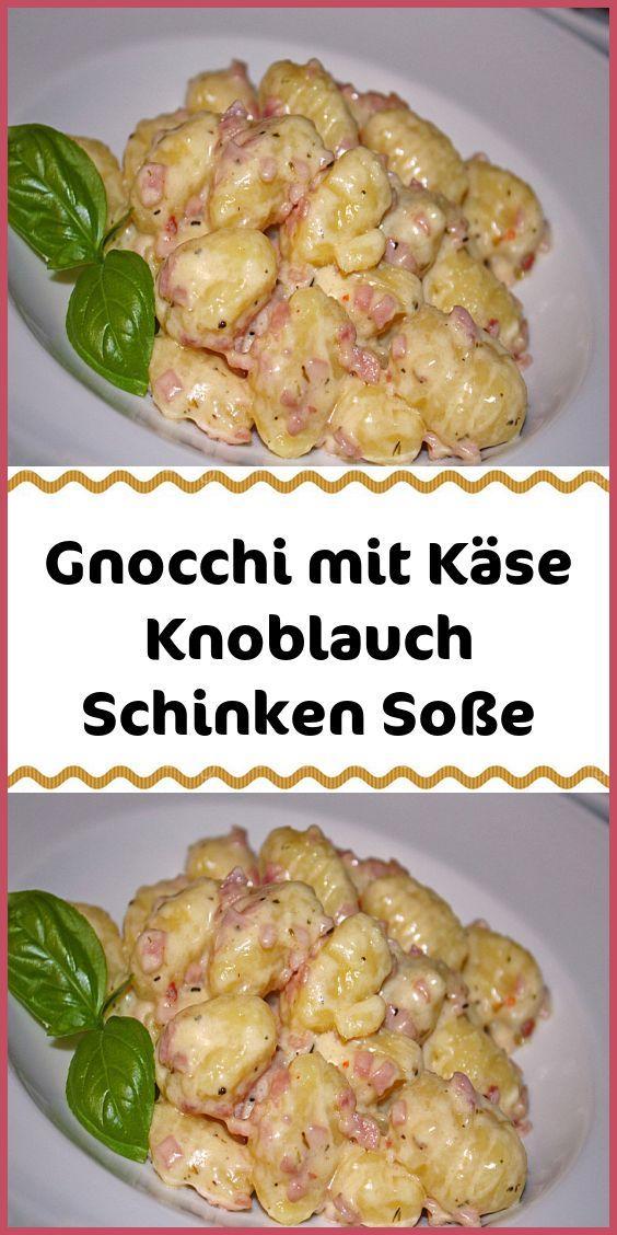 Gnocchi mit Käse Knoblauch Schinken Soße