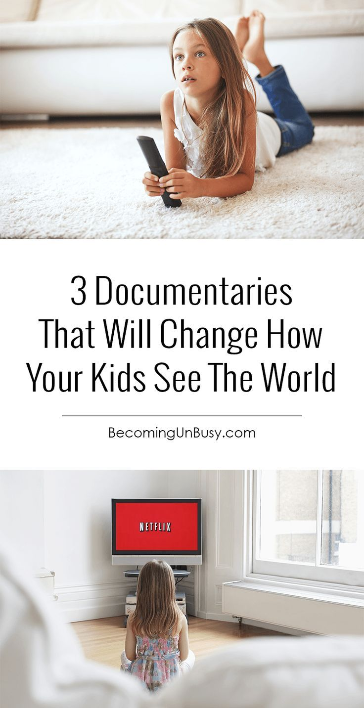 3 Documentaries That Will Change How Your Kids See The World