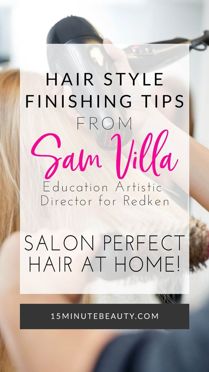 We all want salon perfect hair, but did you know all of these finishing styling tips? Sam Villa is sharing his best tips!