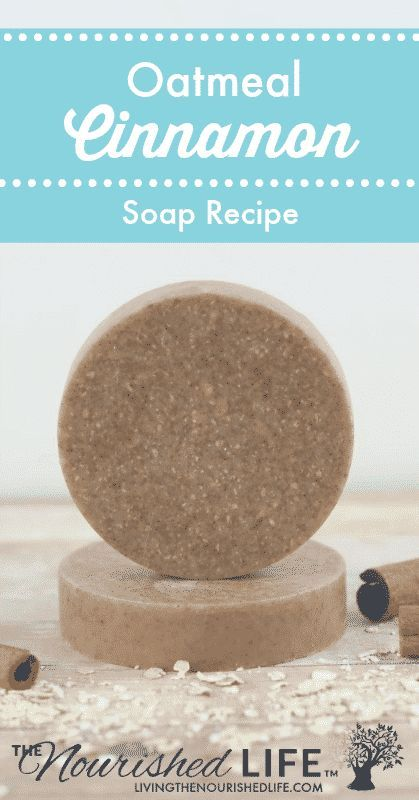 Looking for the perfect recipe for DIY homemade oatmeal soap? Click here to learn how to make this super simple oatmeal cinnamon soap recipe! #oatmeal #homemadesoap #soap #diy   livingthenourishedlife.com