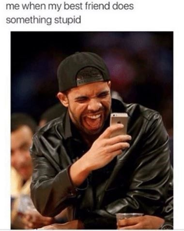 Share these memes with your BFF! #Memes #Celebrities #Friends #Drake #Friendship