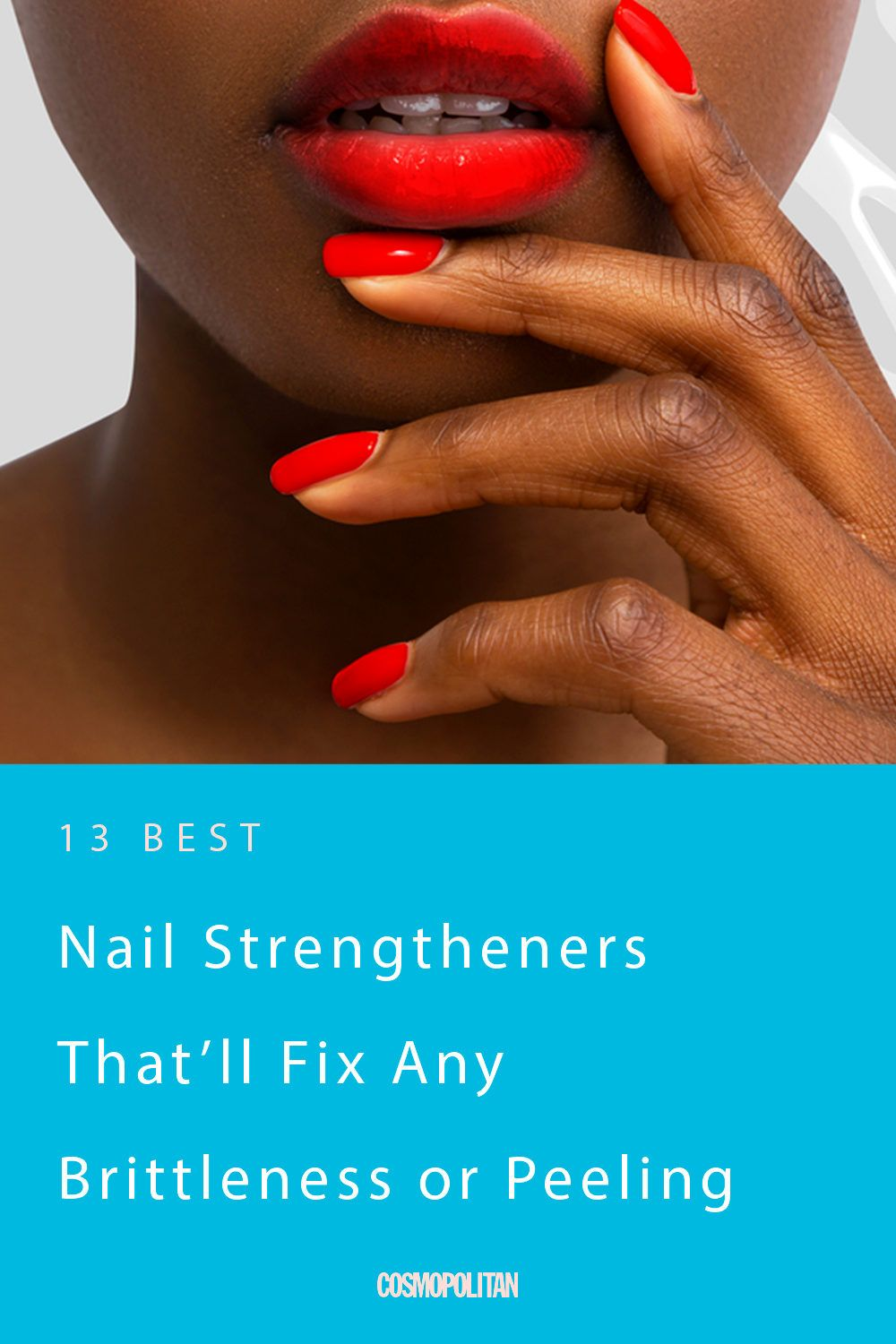 13 Nail Strengtheners That'll Fix Any Brittleness or Peeling