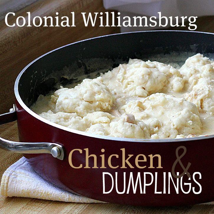 With a Grateful Prayer and a Thankful Heart: Williamsburg Inn Chicken & Dumplings