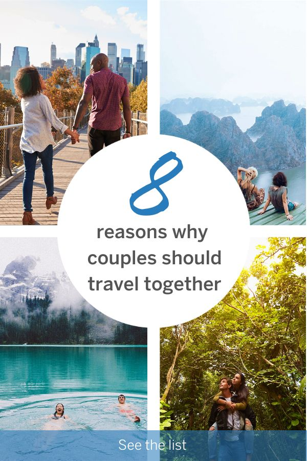 8 reasons why couples should travel together