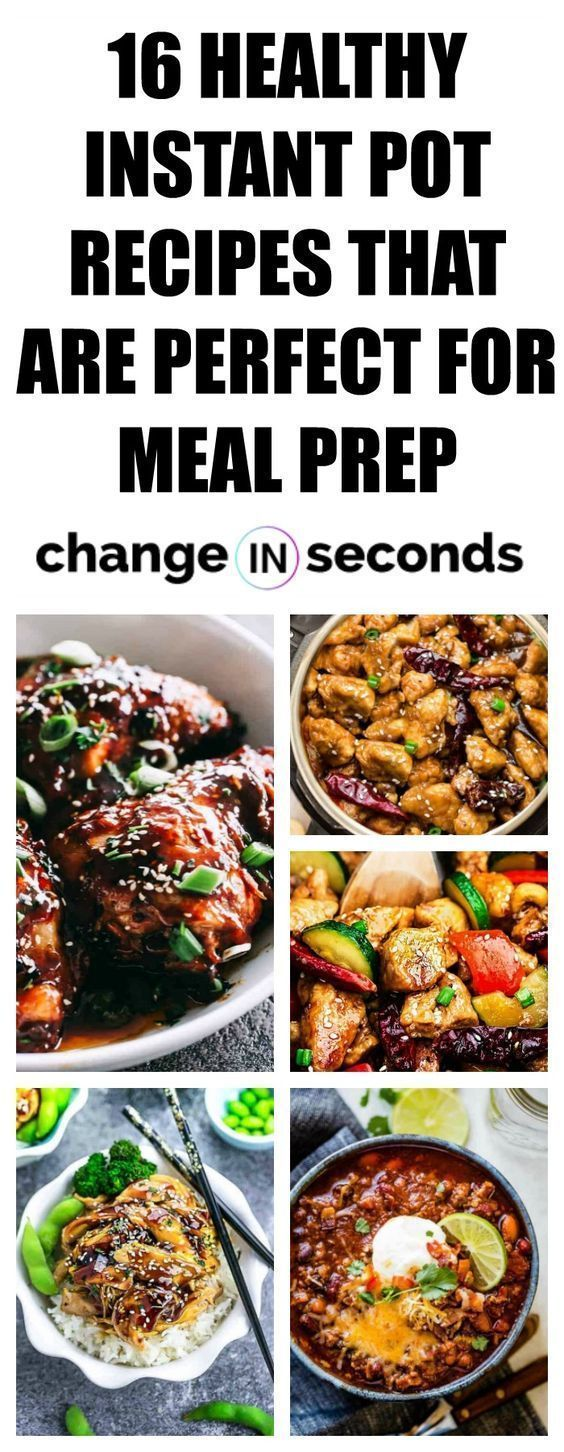 30 Healthy Instant Pot Recipes That Are Perfect For Meal Prep