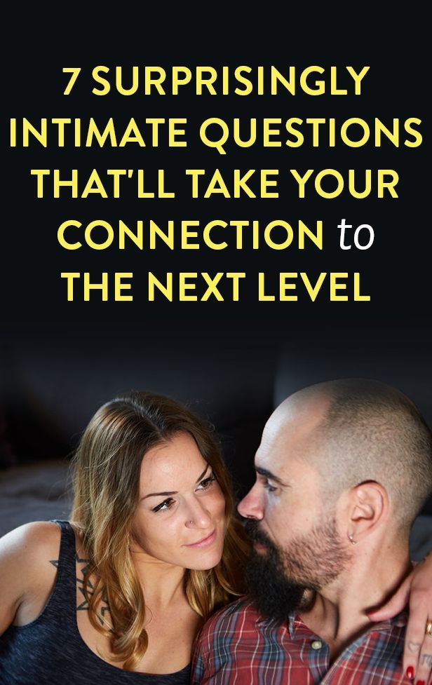 7 Surprisingly Intimate Questions That'll Take Your Connection With Your Partner To The Next Level