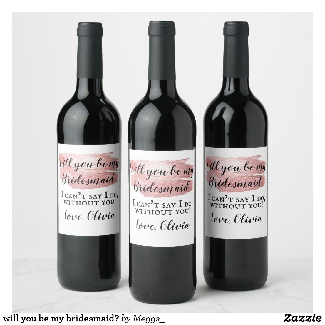 will you be my bridesmaid? wine label