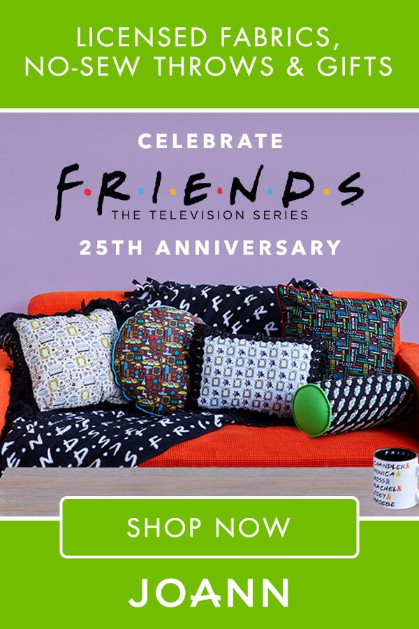 """If you love the show """"Friends"""", head to JOANN to find an amazing assortment of """"Friends"""" themed products like Friends Central Perk Logo Ceramic Mug, Friends Cotton Fabric-Sketch Art, and Friends My Lobster Metal Magnet."""
