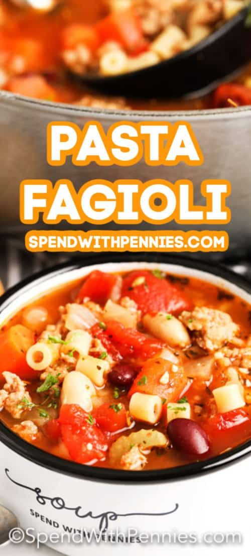 Pasta Fagioli Soup is a simple and hearty homemade soup with pasta, sausage and vegetables.