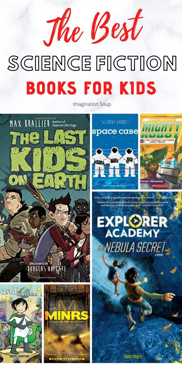 The Best Science Fiction (Sci-Fi) Books for Kids Ages 6 – 16