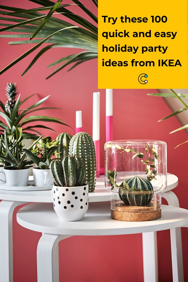 Try these 100 quick and easy holiday party ideas from IKEA