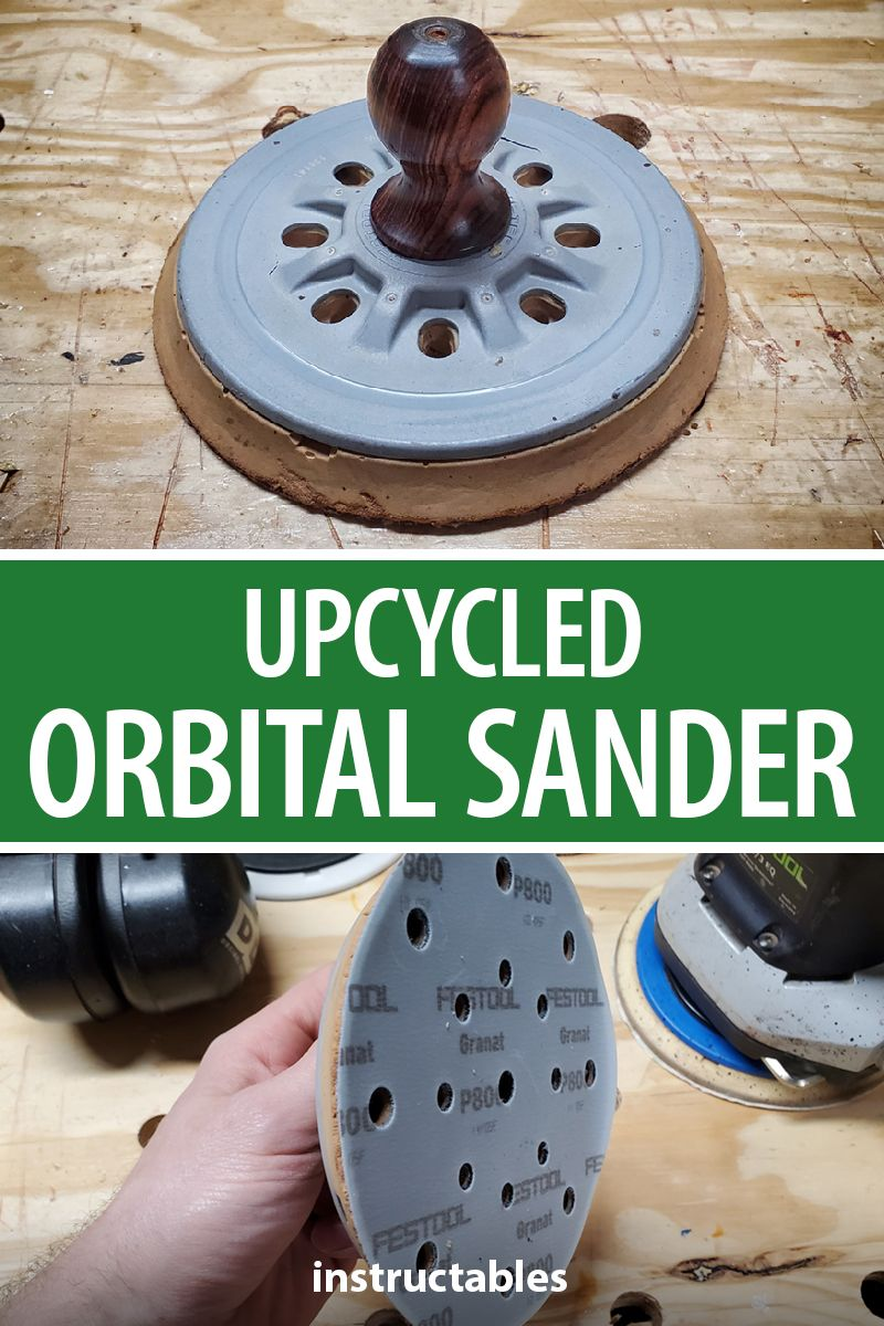 Give new life to an old used orbital sander by using it for hand-sanding flat areas, great for light work required between coats of finish. #Instructables #workshop #woodshop #woodworking #tools #reuse #upcycle #sanding
