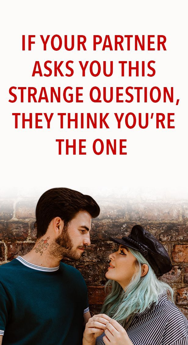 If Your Partner Asks You This Strange Question, They Think You're The One