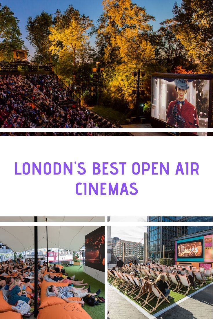 A Londoners Guide To The Best Open Air Cinema In London