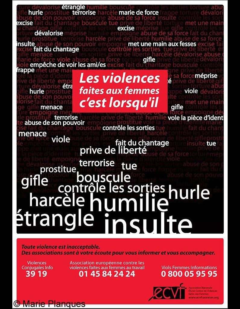 45 affiches pour dénoncer les violences faites aux femmes Comment briser le tabou des violences faites aux femmes ? En France, associations et institutions tentent d'alerter l'opinion publique, en choisissant des messages plus ou moins chocs. Des hommes représentés avec des mains de monstres,...
