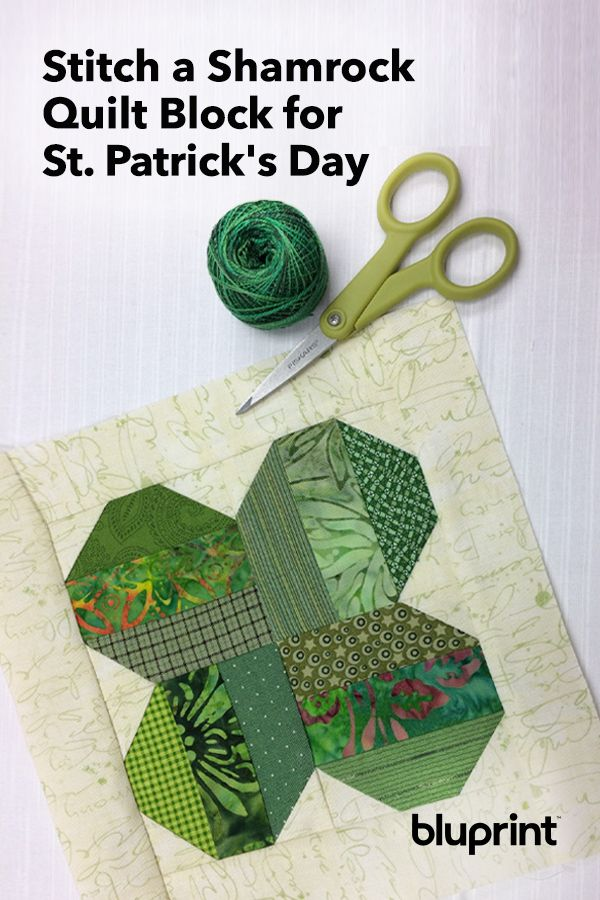 How to Stitch a Shamrock Quilt Block for St. Patrick's Day