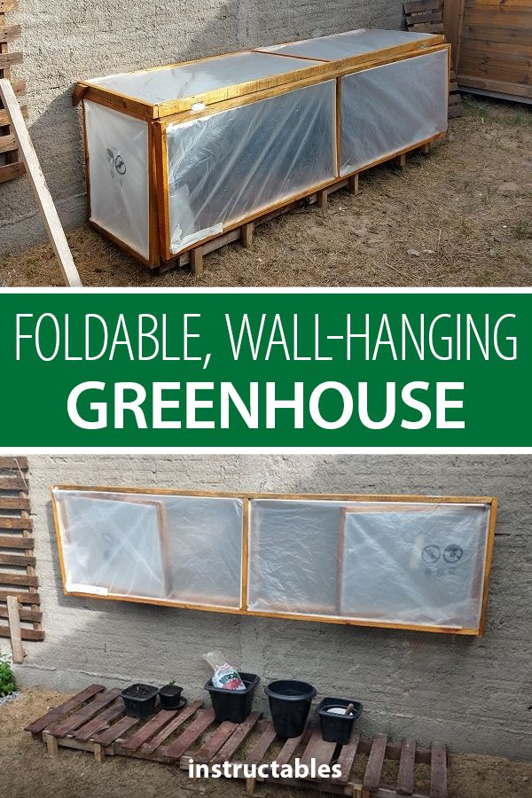 This foldable, wall-hanging greenhouse is a great space-saving gardening piece. #Instructables #workshop #woodshop #woodworking #carpentry #outdoors #backyard #crops