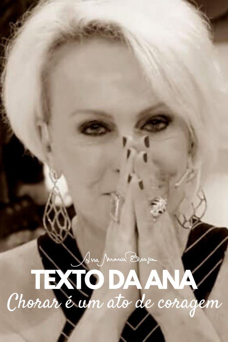 Texto da Ana: Chorar é um ato de coragem