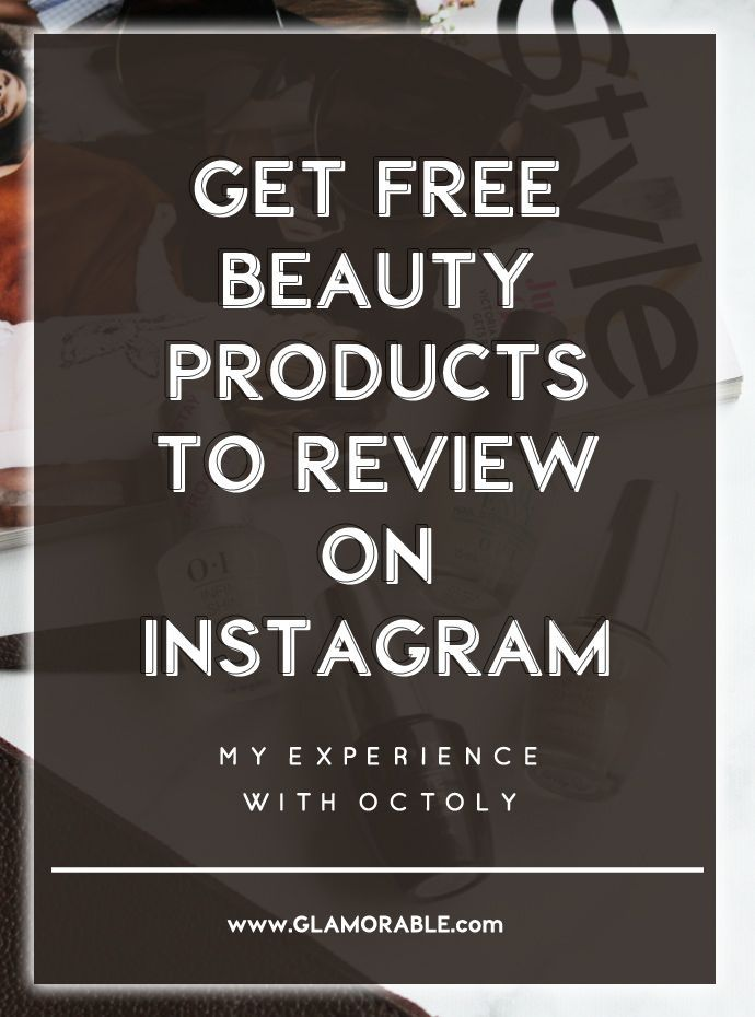 How to get free beauty products to review on Instagram and Youtube – Is Octoly a scam or legit?