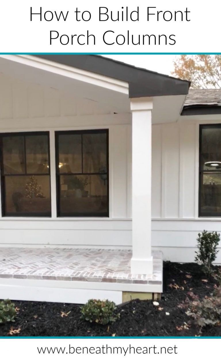 How to Build Front Porch Columns - Beneath My Heart