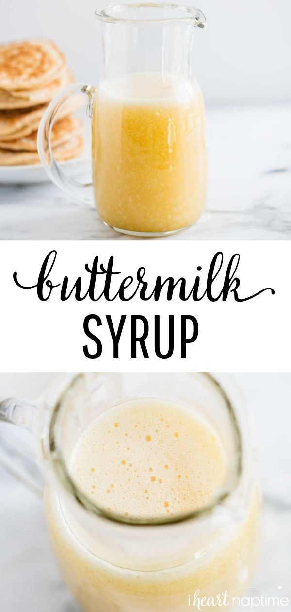 EASY Buttermilk Syrup (10 minutes!) - I Heart Naptime