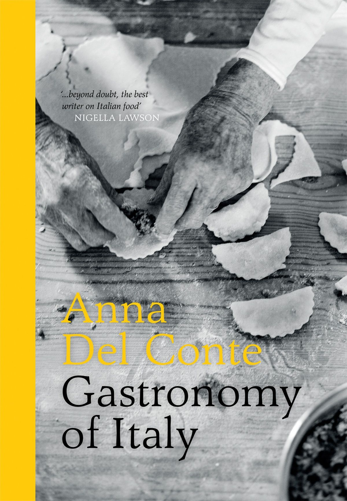 Book cover of Gastronomy Of Italy by Anna del Conte. It was such an honour, and real delight, for me to take part in the recent BBC documentary about Anna del Conte, a food writer I've admired, who's inspired me and who is a mentor and friend. I've written about her in my books and on the site for years, and while I really want to urge you to read all of her books, for serious cooks and those interested in the history of food, her Gastronomy of Italy is a good place to start.
