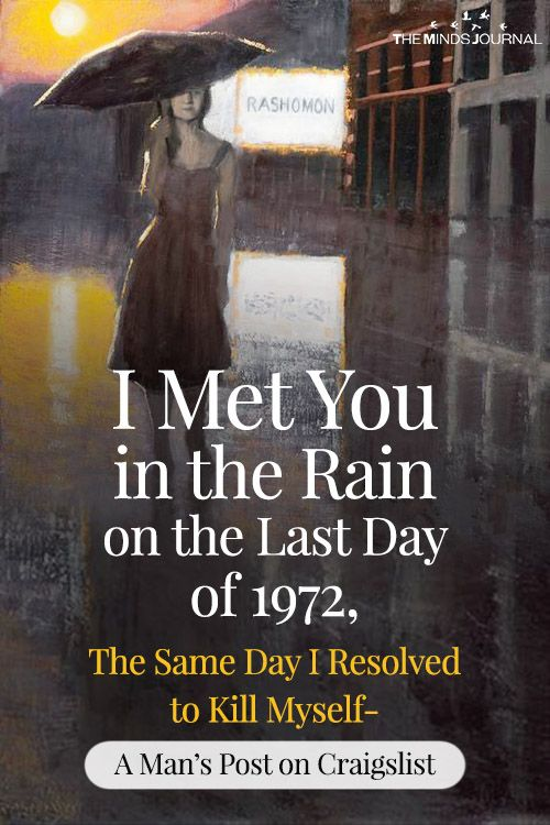 I Met You in the Rain on the Last Day of 1972, The Same Day I Resolved to Kill Myself