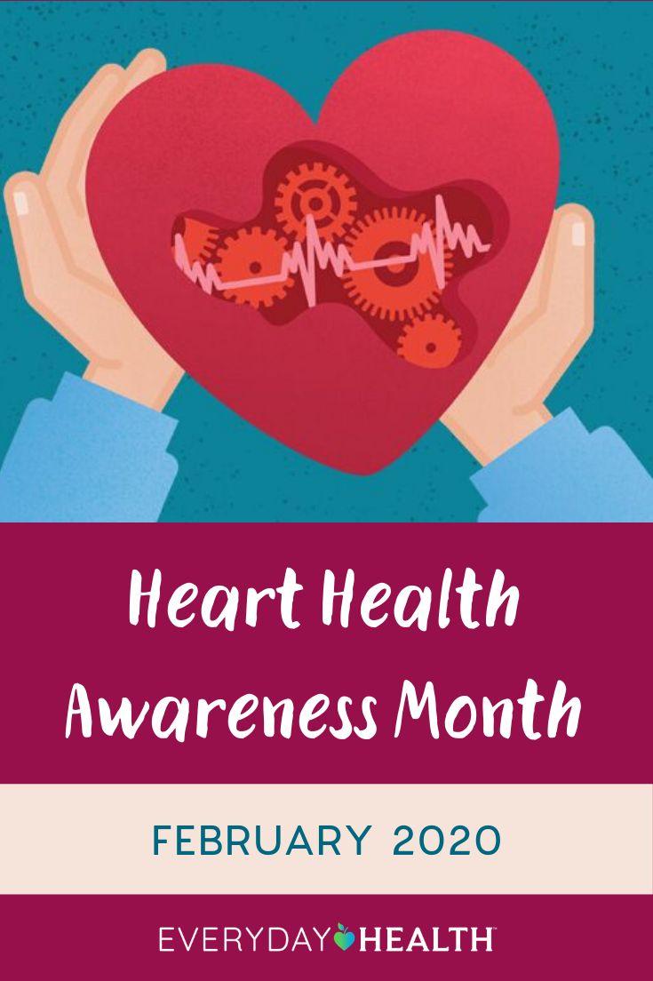 Heart Health Awareness Month 2020 | Everyday Health
