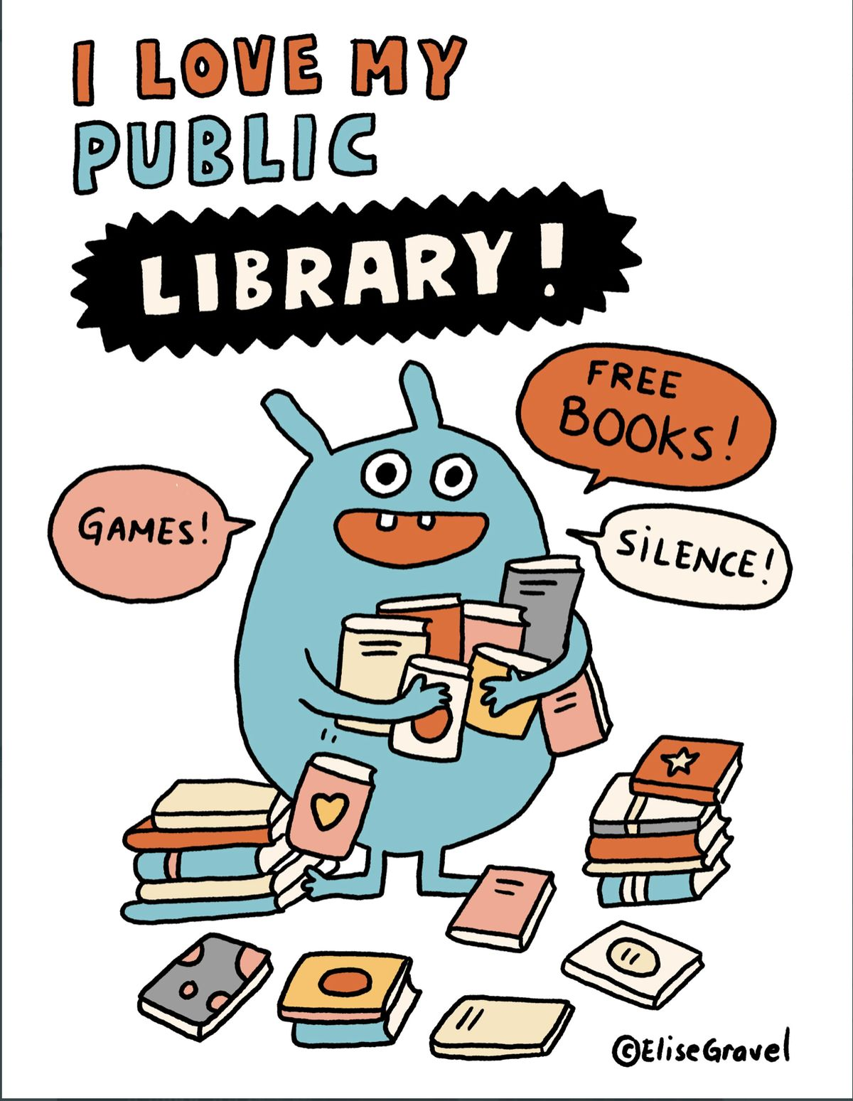 I Love My Public Library by Elise Gravel