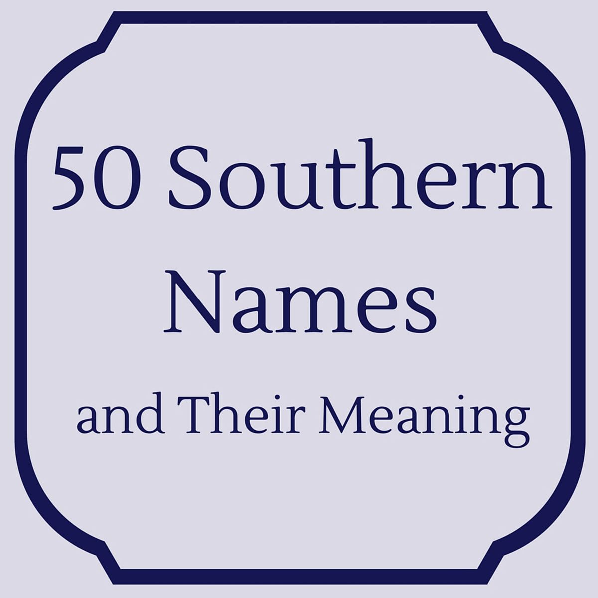 Southern Names & Their Meanings
