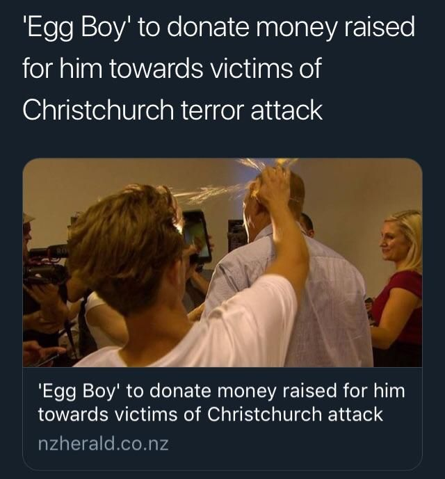 'Egg Boy' decides to donate the money raised for him to the victims of the Christchurch terror attack.