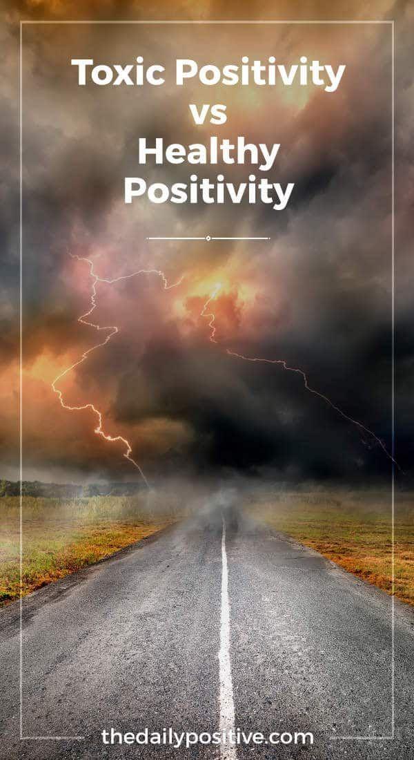 Toxic Positivity vs Healthy Positivity - The Daily Positive