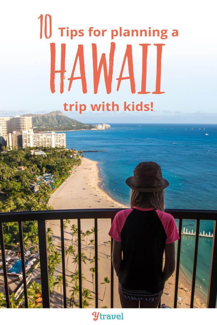 10 Tips for a Trip to Hawaii with Kids