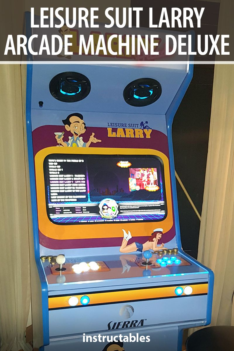 Leisure Suit Larry is a full sized arcade machine deluxe. #Instructables #electronics #technology #RaspberryPi #Fusion360 #Autodesk #gaming #workshop #console