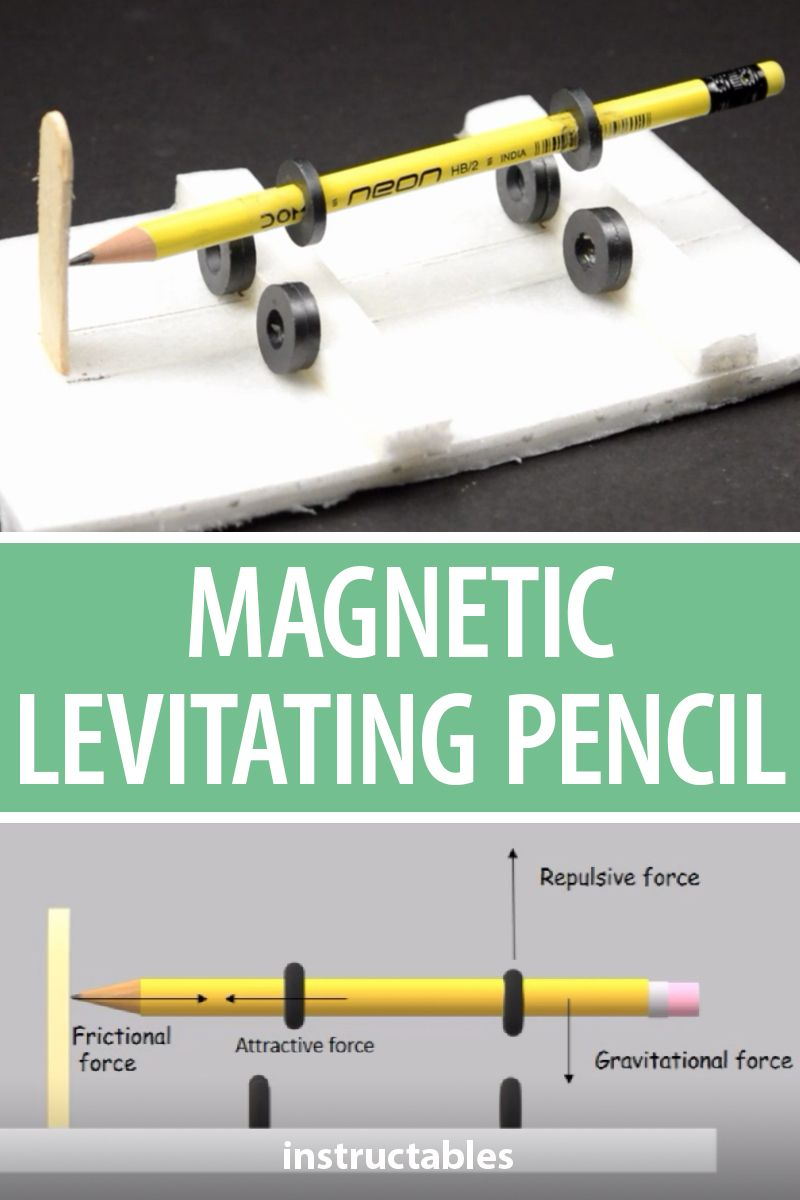 Learn about magnetic attraction and repulsion, gravitational force and more with this magnetic levitating pencil project. #Instructables #education #students #school #levitation