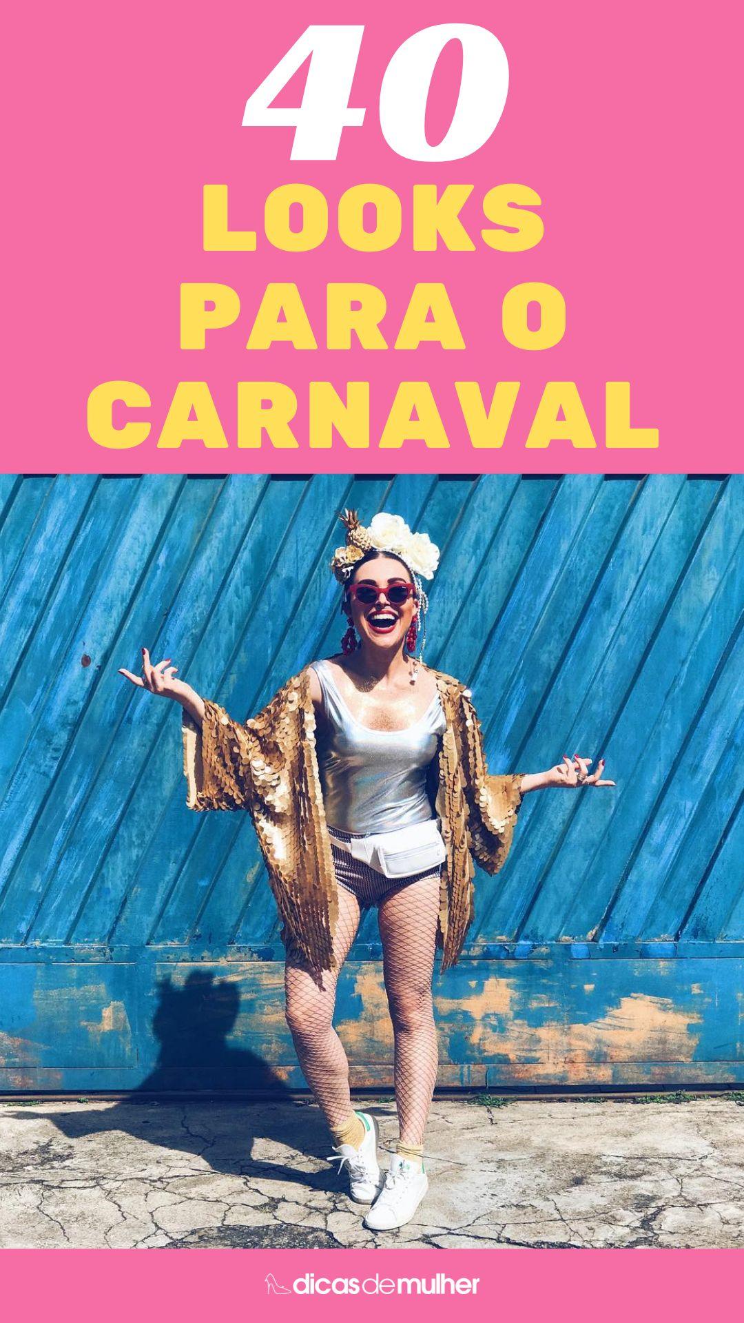 Looks para o carnaval   #look #carnaval