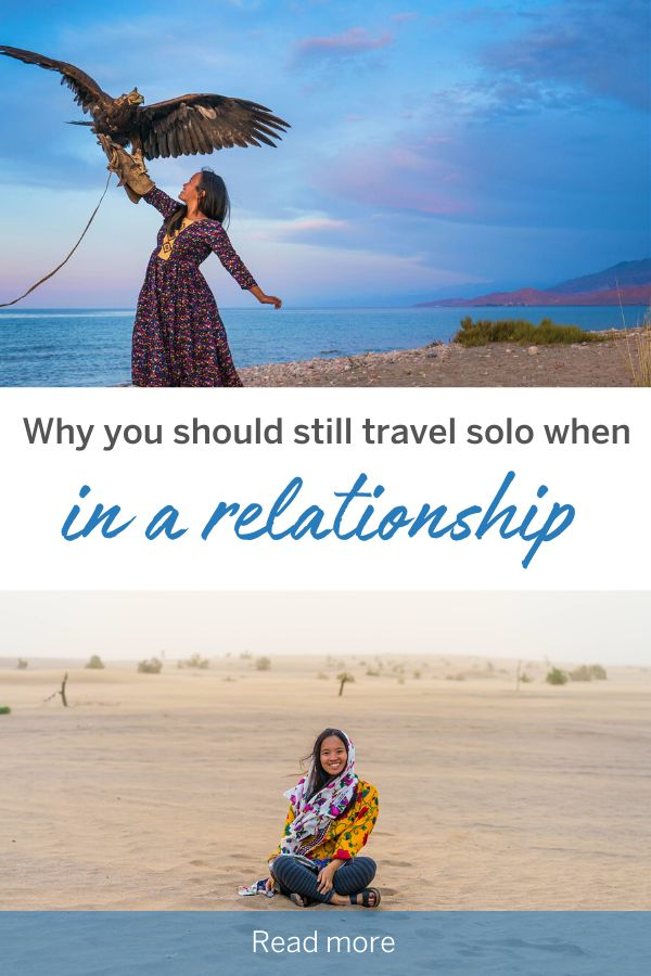 Why you should still travel solo when in a relationship