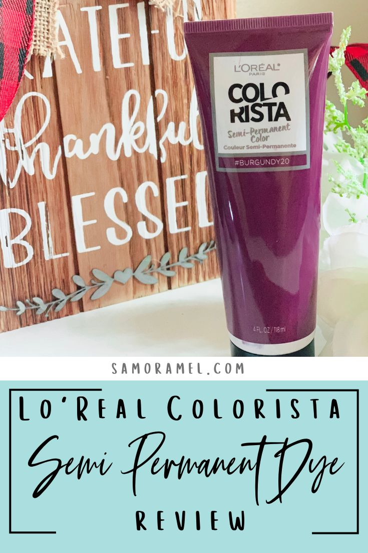 LO'Real Colorista/Burgundy for Brunettes ; Semi-Permanent Dye REVIEW // SAMORAMEL.COM #productreview #reviews #beauty #hairdye #colorista #burgandyhair