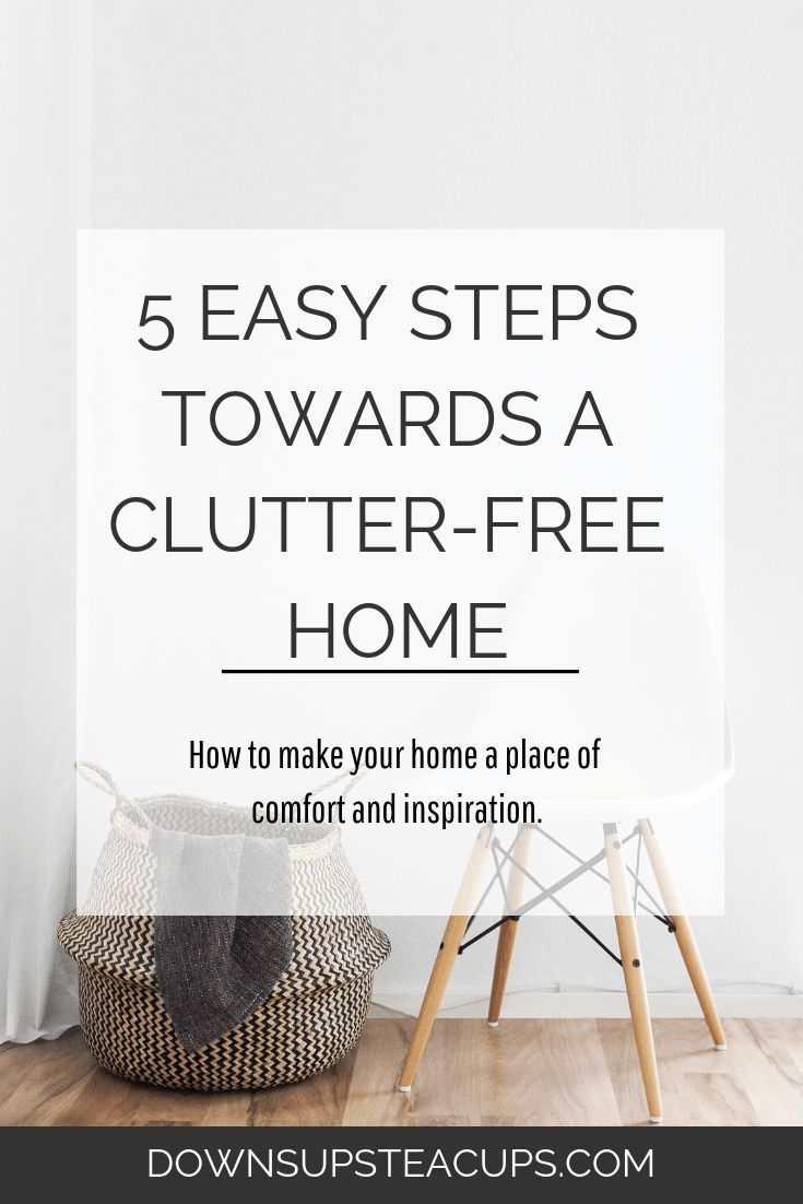 5 Easy Steps Towards A Clutter-Free Home