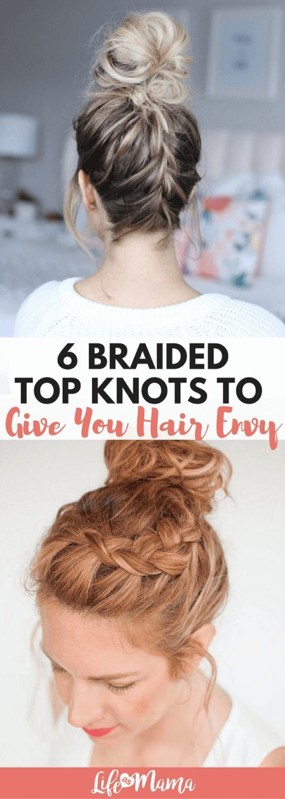 Combining my two fav styles? Sign me up! Here's a few of some amazing braided top knots that will keep you feeling beautiful. #LifeAsMama #topknot #topknotbraid #braid #hairstyle