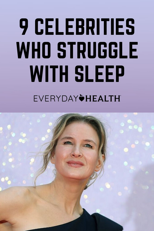 Celebrities Who Struggle With Sleep and Insomnia | Everyday Health